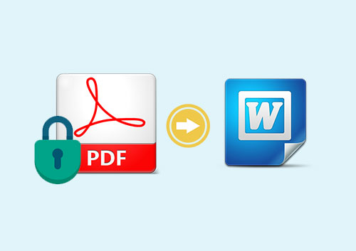 How to Convert Password Protected PDF to Word