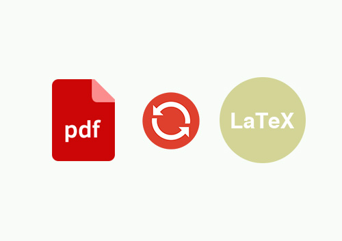 How to Convert PDF to LaTeX