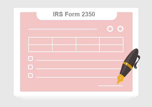 IRS Form 2350: Fill it with the Best Form Filler