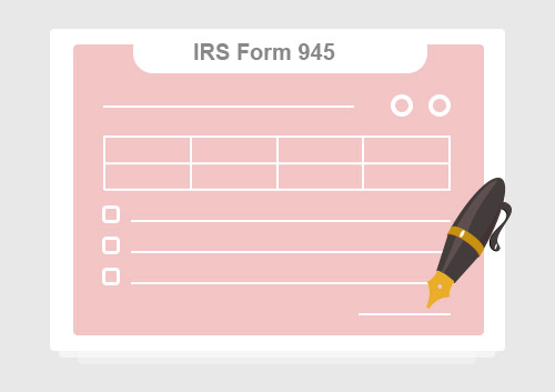 Irs Form 945 The Easiest Way To Fill It Out Wondershare Pdfelement