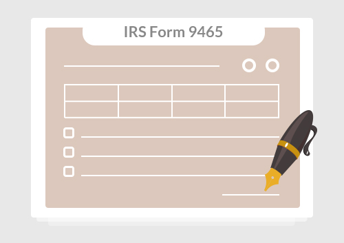 Irs Form 9465 Instructions For How To Fill It Correctly
