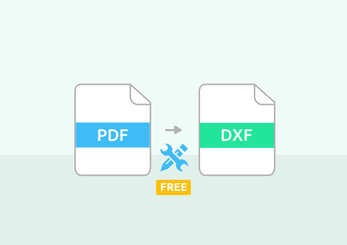 Top 3 Free PDF to DXF Converters