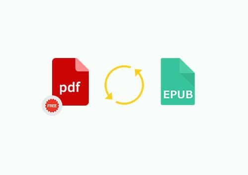 Top 5 Free PDF to EPUB Converters