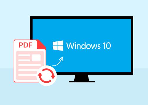 Top 5 Windows 10 PDF Converters