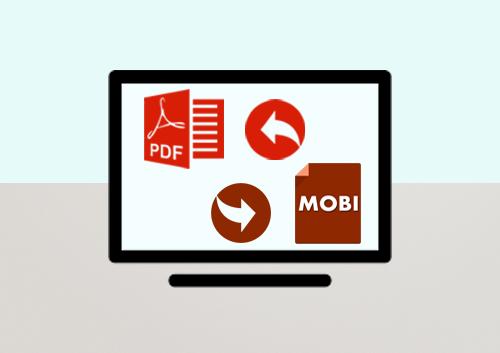 Top 3 PDF to Mobi Converters