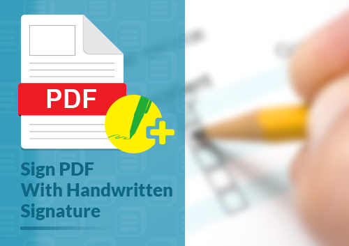 How to Sign Digital PDF with Handwritten Signature