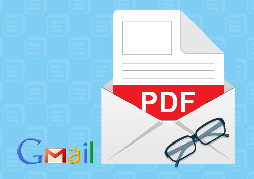 Tips and Tricks for Viewing and Managing PDF in Gmail