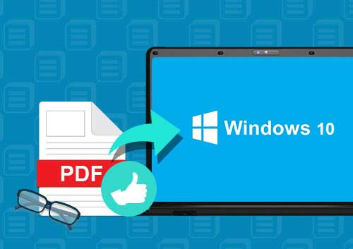 Best Windows 10 PDF Reader that You Cannot Miss