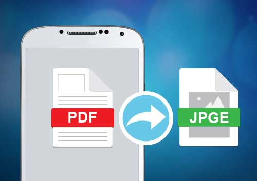 Android PDF to JPG Converter: Top 5 Apps to Pick
