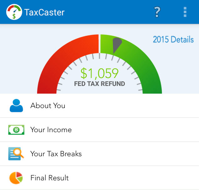 Taxcaster free mobile tax app launches: estimate your tax refund.